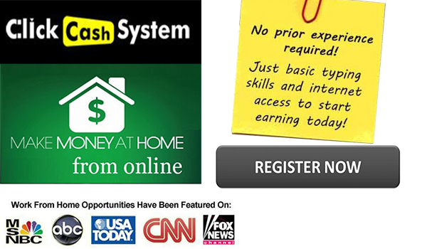 Click Cash System - The Fastest Way To Earn A Living, Online!